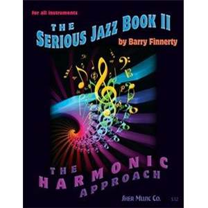 FINNERTY BARRY - THE SERIOUS JAZZ PRACTICE VOL.VOL. 2 FOR ALL INSTRUMENTS + CD