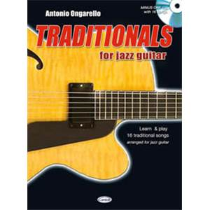 ONGARELLO ANTONIO - TRADITIONALS FOR JAZZ GUITAR + CD
