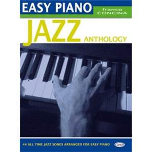 CONCINA FRANCO - EASY PIANO JAZZ ANTHOLOGY