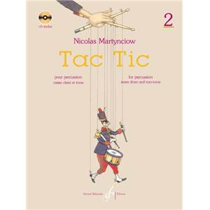 MARTYNCIOW NICOLAS - TAC TIC VOL.2 METHODE POUR APPRENDRE LA PERCUSSION + CD