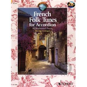 FRENCH FOLK TUNES +CD (45 PIECES TRADITIONNELLES FRANCAISES) - ACCORDEON