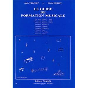 TRUCHOT A/MERIOT M - GUIDE FORMATION MUSICALE VOL.2 DEBUTANT 2