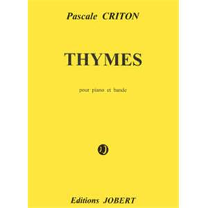 CRITON PASCALE - THYMES - PIANO ET BANDE