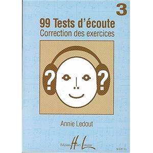 LEDOUT ANNIE - 99 TESTS D'ECOUTE VOL.3 CORRIGES