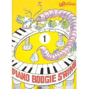 DALLIOUX ULRICH - PIANO BOOGIE SWING VOL.1 Épuisé