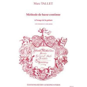 TALLET MARC - METHODE DE BASSE CONTINUE - GUITARE