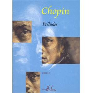 CHOPIN FREDERIC - PRELUDES (RECUEIL)