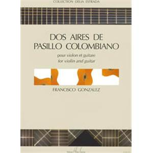 GONZALEZ FRANCISCO - AIRES PASILLO COLOMBIANO (2) - VIOLON ET GUITARE