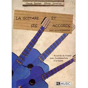 DANTAN CLAUDE / SAVARIAU - LA GUITARE ET SES ACCORDS