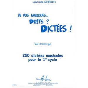 GHEDIN LAURIANE - A VOS MARQUES.. PRETS ? DICTEES ! VOL.3 CORRIGES