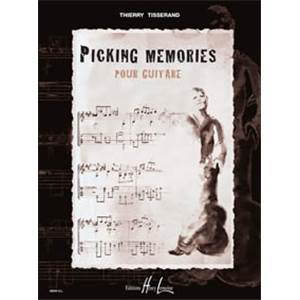 TISSERAND THIERRY - PICKING MEMORIES - GUITARE