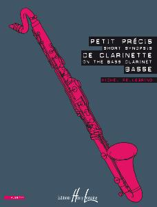 PELLEGRINO MICHEL - PETIT PRECIS DE CLARINETTE BASSE - SHORT SYNOPSIS ON THE BASS CLARINET - CLAR B
