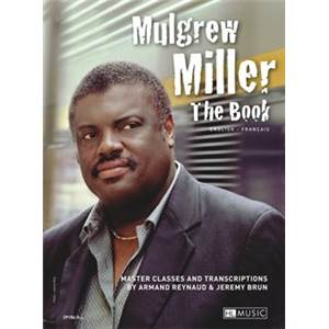 MILLER MULGREW - THE VOL.MASTER CLASSES AND TRANSCRIPTIONS