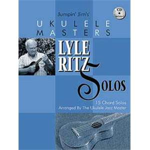 RITZ LYLE - UKULELE MASTERS 15 CHORDS SOLOS + CD