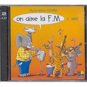 MARIE-HELENE SICILIANO - ON AIME LA F.M. - CD - 2E ANNEE