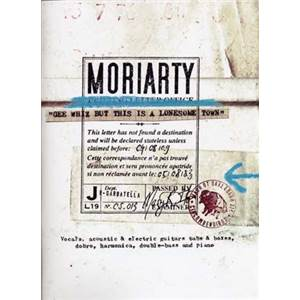 MORIARTY - GEE WHIZ BUT THIS IS A LONESOME TOWN GUIT. TAB.