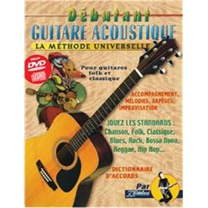 REBILLARD JEAN JACQUES - DEBUTANT GUITARE ACOUSTIQUE LA METHODE UNIVERSELLE + CD + DVD