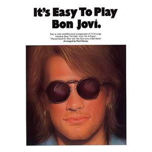 BON JOVI - IT'S EASY TO PLAY