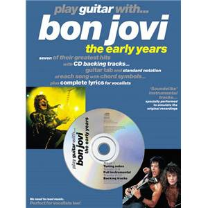 BON JOVI - PLAY GUITAR WITH EARLY YEARS + CD