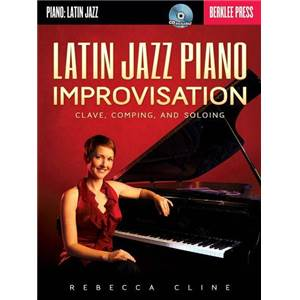 CLINE REBECCA - LATIN JAZZ PIANO IMPROVISATION + CD