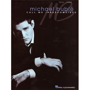 BUBLE MICHAEL - CALL ME IRRESPONSIBLE P/V/G