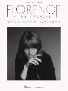 FLORENCE AND THE MACHINE - HOW BIG, HOW BLUE, HOW BEAUTIFUL P/V/G