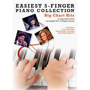 COMPILATION - EASIEST 5 FINGER PIANO COLLECTION : BIG CHART HITS 2011