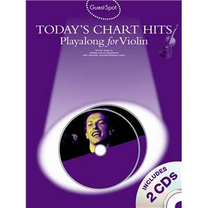 COMPILATION - GUEST SPOT TODAY'S CHART HITS PLAY ALONG FOR VIOLIN + 2DS