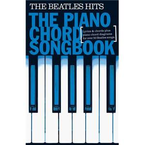 BEATLES THE - PIANO CHORD SONGBOOK THE HITS 50 SONGS