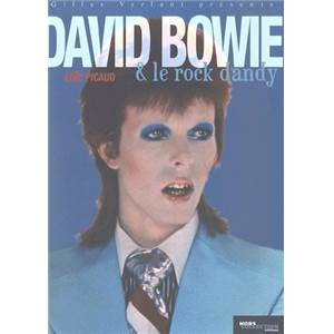 PICAUD LOÏC - DAVID BOWIE & LE ROCK DANDY
