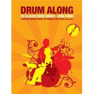 COMPILATION - DRUM ALONG 10 CLASSIC ROCK SONGS + CD