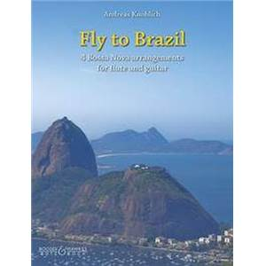 KNOBLICH ANDREAS - FLY TO BRAZIL FLUTE/GUITARE