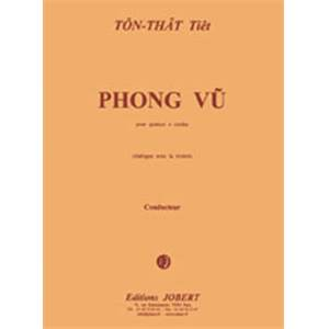 TON THAT TIET - PHONG-VU - QUATUOR A CORDES (CONDUCTEUR ET PARTIES)