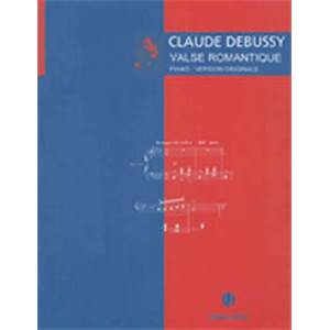 DEBUSSY CLAUDE - VALSE ROMANTIQUE - PIANO