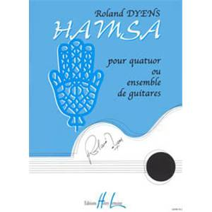 DYENS ROLAND - HAMSA - 4 GUITARES OU ENSEMBLE DE GUITARES (CONDUCTEUR ET PARTIES)