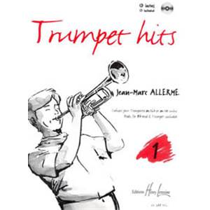 ALLERME JEAN-MARC - TRUMPET HITS VOL.1 + CD - TROMPETTE ET PIANO