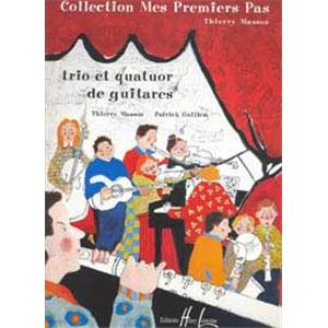 MASSON THIERRY - MES PREMIERS PAS VOL.1 - 3 OU 4 GUITARES