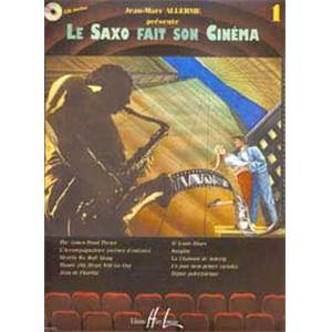 ALLERME JEAN MARC - LE SAXOPHONE FAIT SON CINEMA VOL.1 + CD