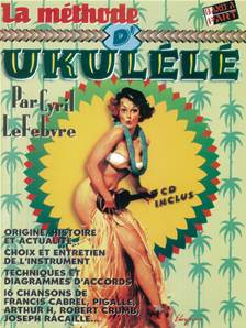 LEFEBVRE CYRIL - LA METHODE D' UKULELE + CD