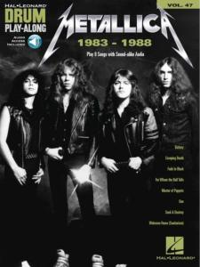 METALLICA  - DRUM PLAYALONG VOL.47 1983-1988 + ONLINE AUDIO ACCESS