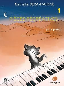BERA-TAGRINE NATHALIE - PIECES RECREATIVES VOL.1 POUR PIANO